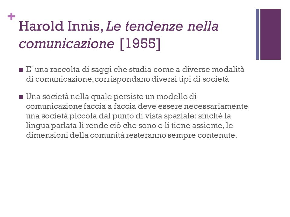 Harold Innis, Le tendenze nella comunicazione [1955]